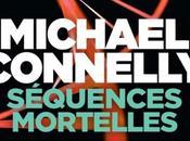 Séquences mortelles, Michael Connelly