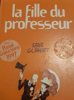 BD : La fille du professeur - Yoann Sfar et Emmanuel Guibert  (**** pour les illustrations évanescentes et super sympas, *** pour le scénario peu plausible)