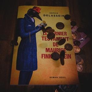 Le dernier testament de Maurice Finkelstein de Sophie Delassein (éditions Seuil)