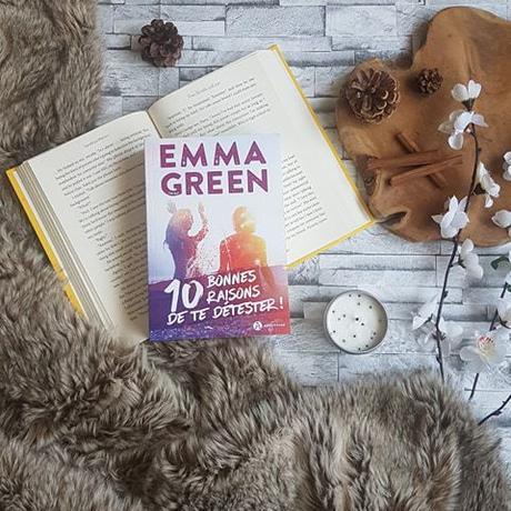 10 bonnes raisons de te détester ! - Emma Green
