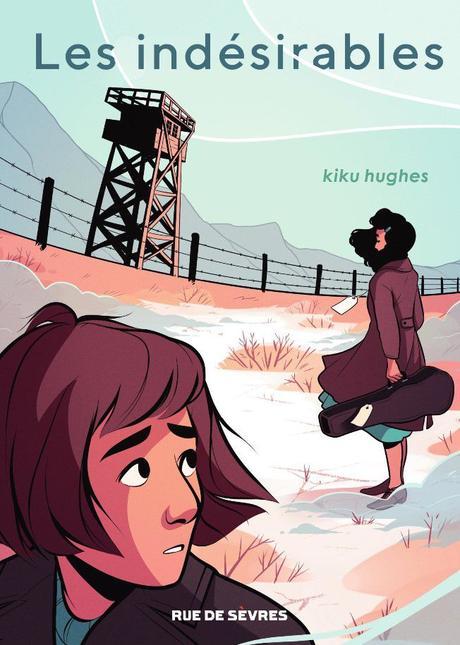 Les indésirables - Kiku Hughes