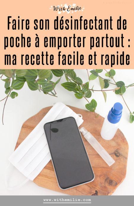 Ma recette de désinfectant de poche - pour smartphone ou masque With Emilie Blog Pinterest