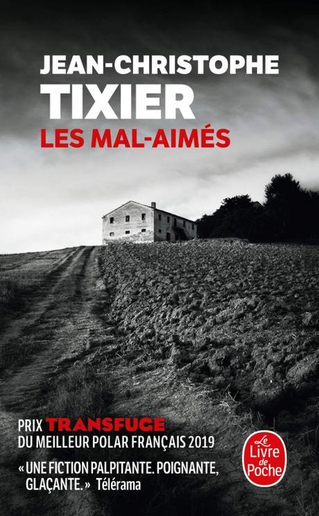 Les Mal-aimés de Jean-Christophe Tixier