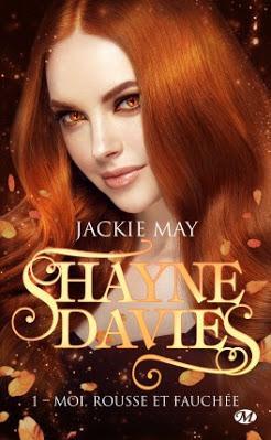 Shayne Davies, Tome 1 : Moi, rousse et fauchée
