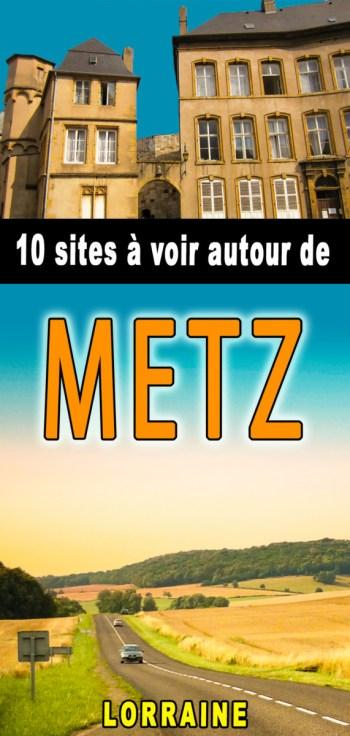 Autour de Metz Pinterest © French Moments