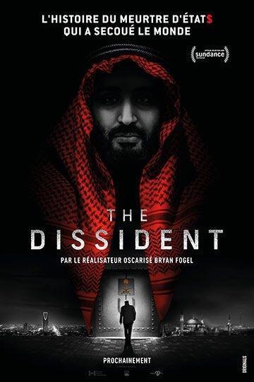THE DISSIDENT le documentaire choc de Bryan Fogel