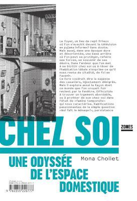 Chez soi Une odyssée de l'espace domestique - Mona Chollet