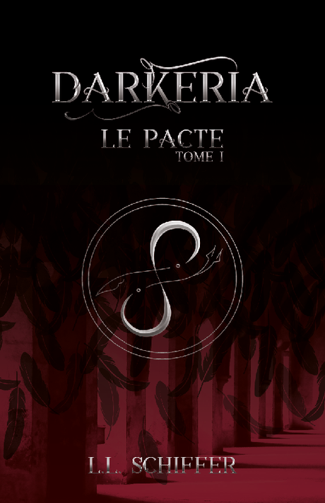 {Découverte} Darkeria, Tome 1 : le pacte, L.L.Schiffer – @Bookscritics