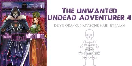 The unwanted undead adventurer #4 • Yu Okano, Nakasone Haiji et Jiian