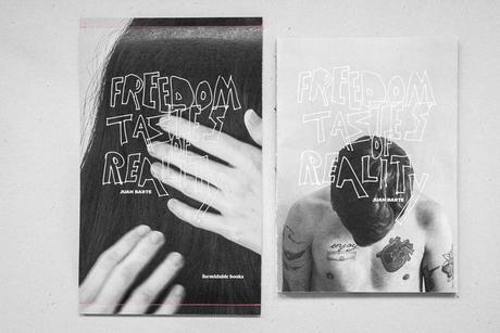 JUAN BARTE – FREEDOM TASTES OF REALITY