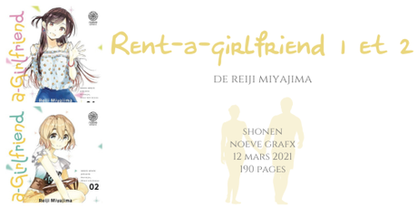 Rent-a-girlfriend #1 et #2 • Reiji Miyajima