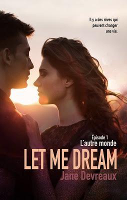 'Let Me Dream : L'autre monde' de Jane Devreaux