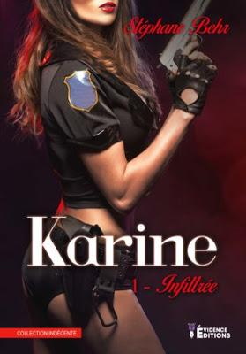 Karine, Tome 1 : Infiltrée