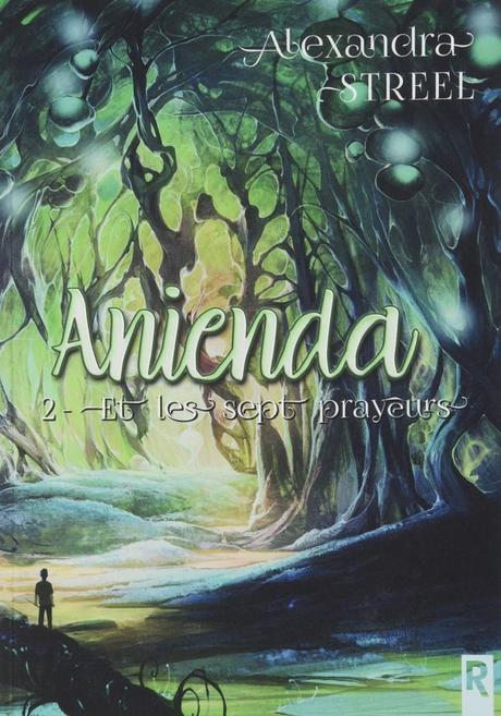 Anienda T02 –  Les sept prayeurs de Alexandra Streel