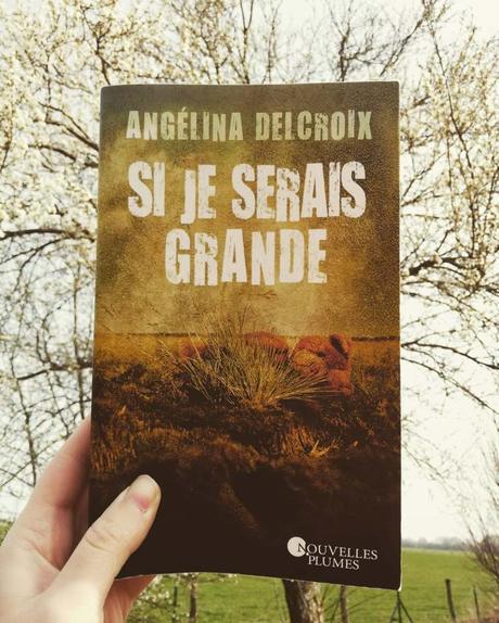 [Chronik'book] : Si je serais grande…A.Delcroix