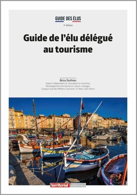 Informer les nouveaux élus au tourisme