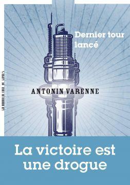 Dernier tour lancé - de Antonin VARENNE