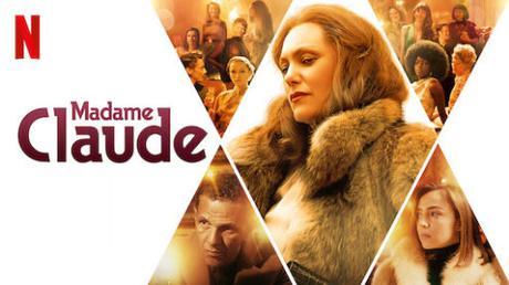 NETFLIX : «Madame Claude» de Sylvie Verheyde