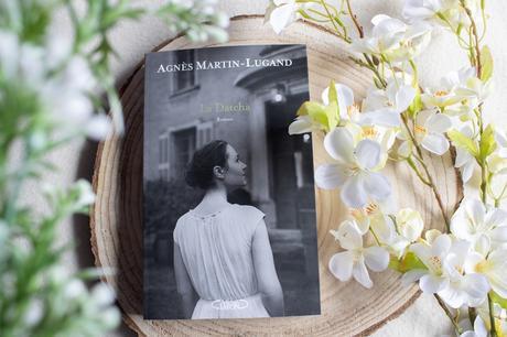La Datcha – Agnès Martin Lugand