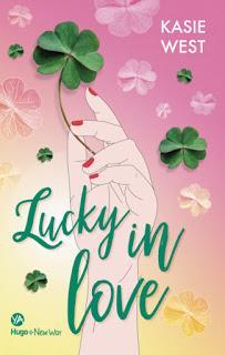 Lucky in love de Kasie West