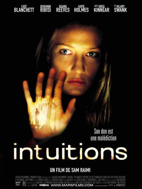 Intuitions (2001) de Sam Raimi