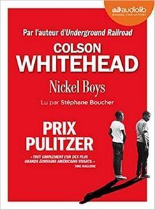 Nickel Boys de Colson Whitehead lu par Stephane Boucher #PrixAudiolib2021