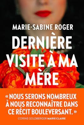Dernière visite à ma mère    -   Marie-Sabine Roger  ♥♥♥♥♥