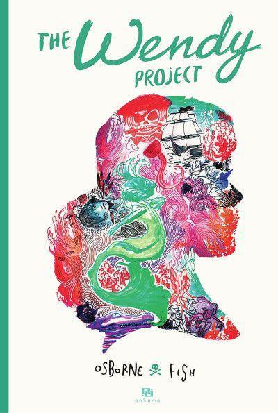 The Wendy Project. Osborne & Fish – 2019 (BD)