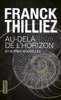 AU-DELA DE L' HORIZON ET AUTRES NOUVELLES de Franck Thilliez