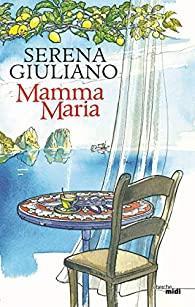 Serena Giuliano – Mamma Maria
