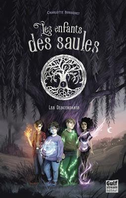 Les enfants des Saules, tome 1 : Les descendants - Charlotte Bousquet