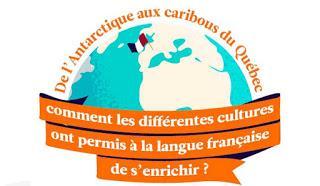 Evolution et curiosités du français : de l'Antarctique au Canada entre influences et nouvelles générations