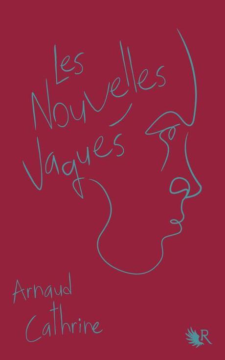 {Découverte}Les Nouvelles Vagues, Arnaud Cathrine – @Bookscritics