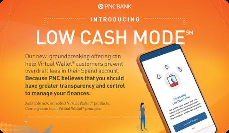 PNC Bank – Low Cash Mode