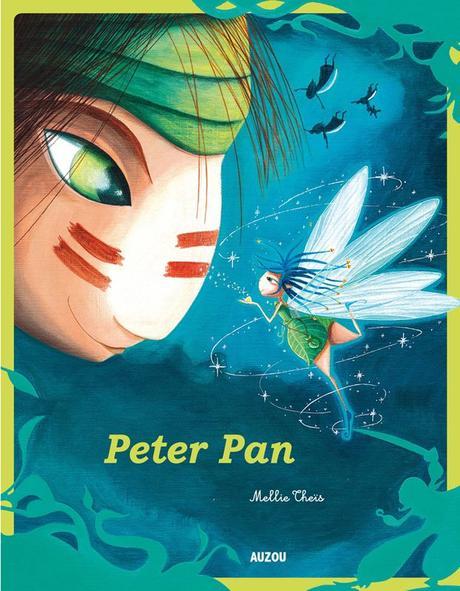 Peter Pan J.M. BARRIE et Mellie THEÏS – 2014 (Dès 5 ans)