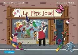 Le Père jouet, Marchand d'amusement d'Hervé Thiry-Duval