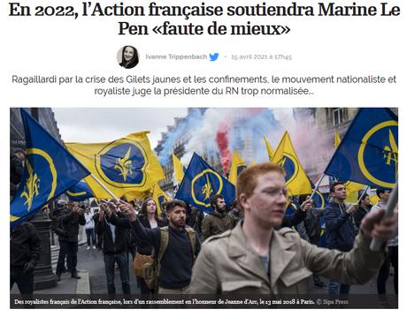 #Presidentielle 2022 : l' Action française, mouvement royaliste antisémite et violent,  vote Le Pen