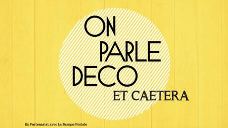 ON PARLE DECO : Une émission 100% web