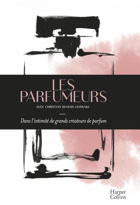 Les Parfumeurs par Christian Dumais-Lvowski