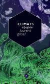 (Anthologie permanente) Laurent Grisel, Climats, épopée