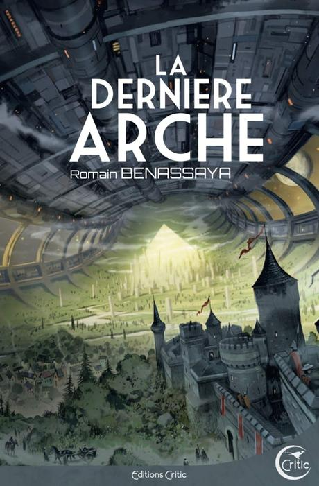 News : La Dernière arche - Romain Benassaya (Critic)