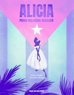 Alicia Prima ballerina assoluta de Eileen Hofer et Mayalen Goust