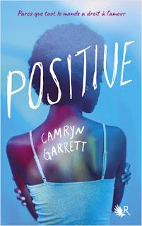 Positive de Camryn Garrett