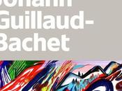 vents sauvages, Johann Guillaud-Bachet