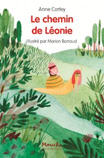 Le chemin de Léonie d'Anne Cortey