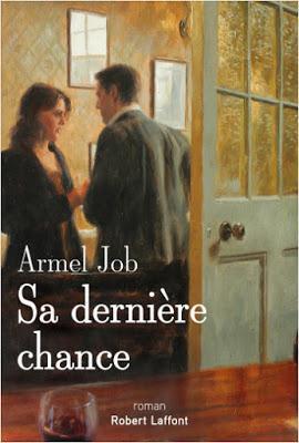 Sa dernière chance   -   Armel Job *****