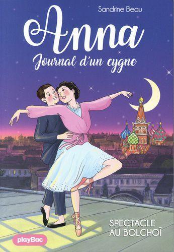 Anna Journal d'un cygne - Tome 7. Sandrine BEAU et Cati BAUR – 2021 (Dès 8 ans) + CONCOURS