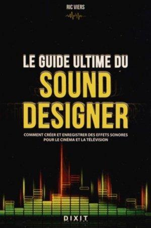 Le guide ultime du sound designer de Ric Viers