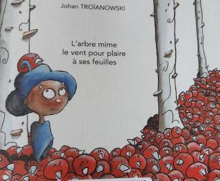 Jeunesse : L'arbre mime le vent pour plaire à ses fleurs - Johan Troïanowski ****