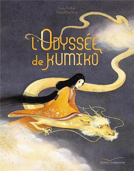 L'Odyssée de Kumiko. Nancy GUILBERT et Marie-Alice HAREL – 2018 (Dès 6 ans)